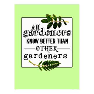 Cartão Postal Os jardineiro sabem melhor do que…