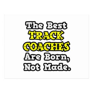 Cartão Postal Os melhores treinadores da trilha são nascidos,