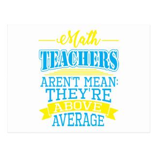 Cartão Postal Os professores de matemática não são médios, eles