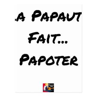 Cartão Postal PAPAUTÉ FAZ TAGARELAR - Jogos de palavras