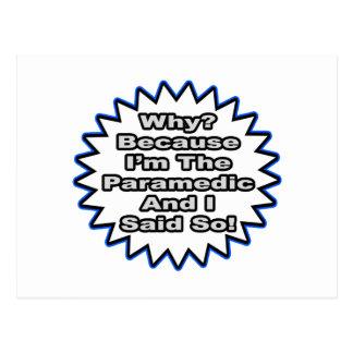 Cartão Postal Paramédico… porque eu disse assim