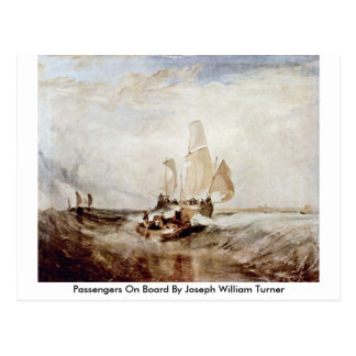 Cartão Postal Passageiros a bordo por Joseph William Turner
