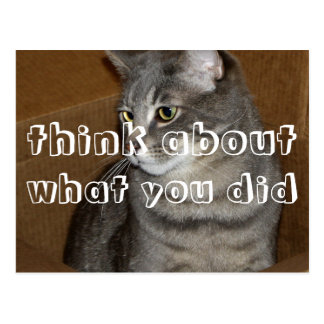 Cartão Postal pense sobre o que você fez