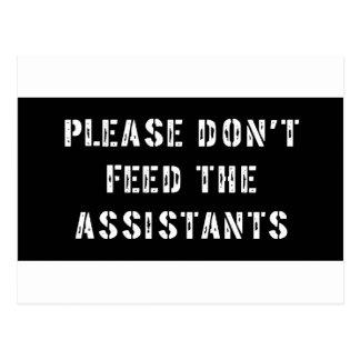 Cartão Postal Por favor não alimente os assistentes