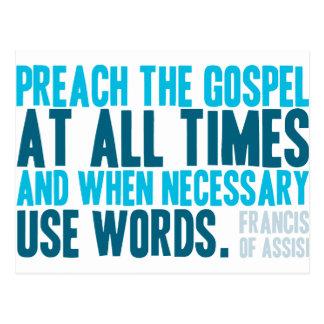 Cartão Postal Preach o evangelho em todas as vezes