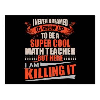 Cartão Postal Professor de matemática legal super que mata o