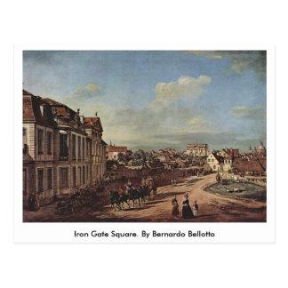 Cartão Postal Quadrado da porta do ferro. Por Bernardo Bellotto