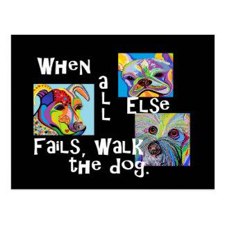 Cartão Postal Quando todo o outro falha, anda o cão