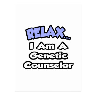 Cartão Postal Relaxe-me… são um conselheiro genético