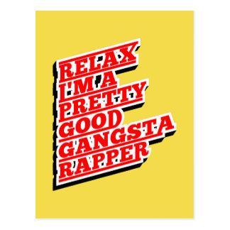 Cartão Postal Relaxe-me são um relativamente bom rapper de