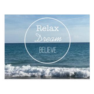 Cartão Postal Relaxe o sonho acreditam