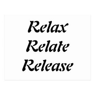 Cartão Postal Relaxe, relacione, libere,