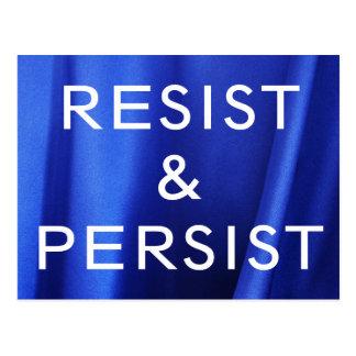 Cartão Postal Resista & persista, o texto branco na foto de seda