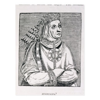 Cartão Postal Retrato do último chefe do Inca, Atahualpa