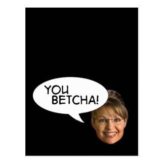 Cartão Postal Sarah Palin? Você Betcha!