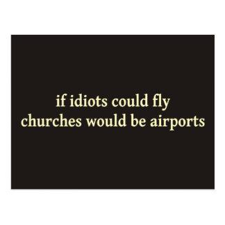 Cartão Postal Se os idiota poderiam voar, as igrejas seriam