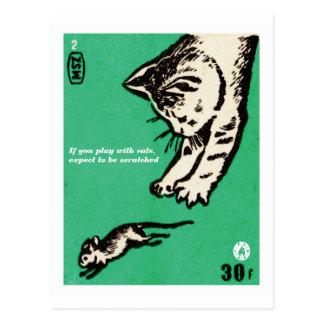 """Cartão Postal """"Se você joga com gatos, espere ser riscado """""""
