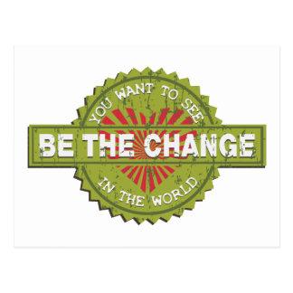 Cartão Postal Seja a mudança