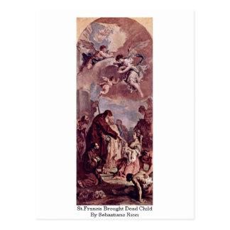 Cartão Postal St Francis trouxe a criança inoperante por