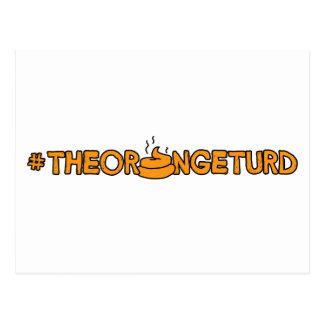 Cartão Postal #TheOrangeTurd