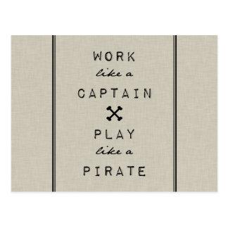 Cartão Postal Trabalho como um capitão Jogo Como Um Pirata