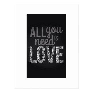 Cartão Postal Tudo que você precisa é amor…