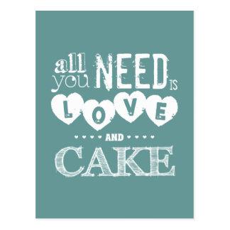 Cartão Postal Tudo que você precisa é amor e bolo