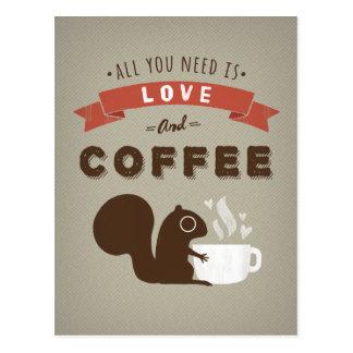 Cartão Postal Tudo que você precisa é amor e café - esquilo