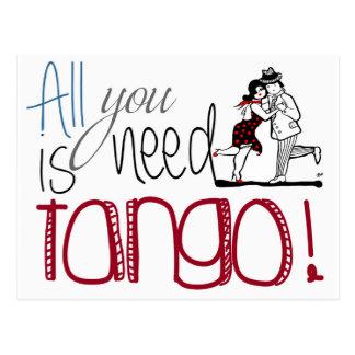 Cartão Postal Tudo que você precisa é citações do tango