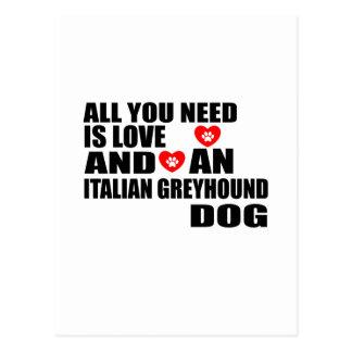 Cartão Postal Tudo você precisa o design dos cães do GALGO