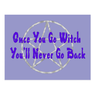 Cartão Postal Uma vez que você vai bruxa