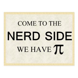 Cartão Postal Vindo ao lado do nerd nós temos o pi