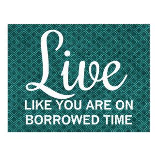 Cartão Postal Viva como você realizam-se no tempo Borrowed
