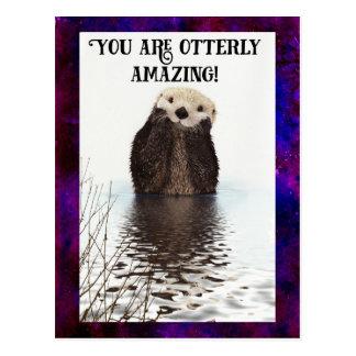 Cartão Postal Você é chalaça bonito surpreendente de Otterly com
