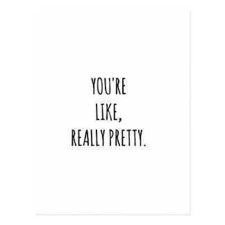 Cartão Postal Você é como realmente bonito