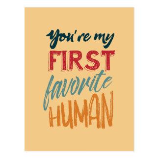 Cartão Postal Você é meu primeiro ser humano favorito eu te amo,