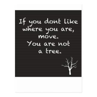 Cartão Postal Você não é uma árvore