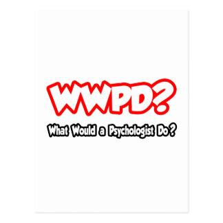 Cartão Postal WWPD… o que um psicólogo faria?
