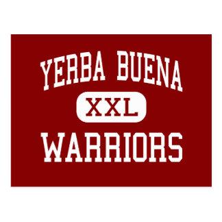 Cartão Postal Yerba Buena - guerreiros - alto - San Jose