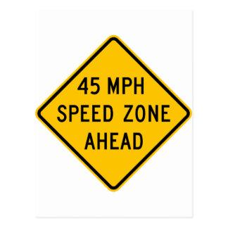 Cartão Postal zona da velocidade de 45 mph adiante