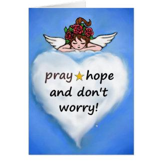 Cartão Pray, esperança e não se preocupe!
