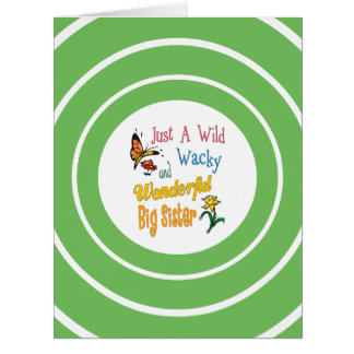 Cartão Presentes maravilhosos malucos selvagens da irmã