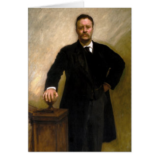 Cartão Presidente Theodore Roosevelt John Singer Sargent