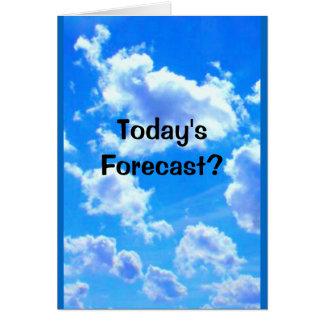 Cartão Previsão de hoje? Possibilidade de 100% de um chá