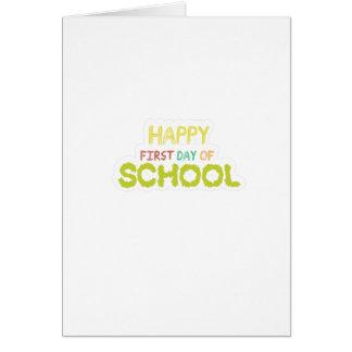 Cartão Primeiro dia feliz do presente dos estudantes do