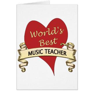 Cartão Professor de música do mundo o melhor
