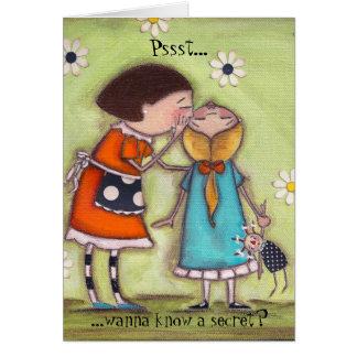 Cartão Pssst…,… queira saber um segredo?