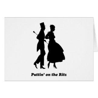 Cartão Puttin no Ritz