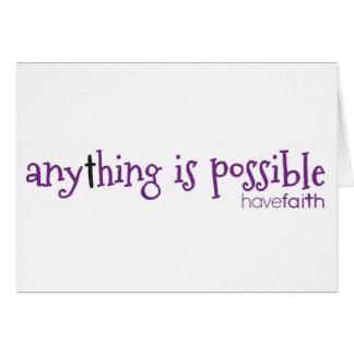 Cartão Qualquer coisa é ~ possível tem a fé