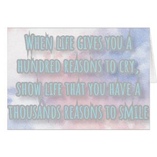 Cartão Quando a vida lhe der mil razões gritar…